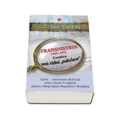 Transnistria 1990-1992: Cronica unui razboi'nedeclarat'