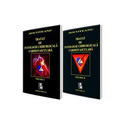 Tratat de patologie chirurgicala cardiovasculara. Volumele I si II