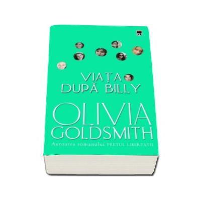 Viata dupa Billy - Olivia Goldsmith