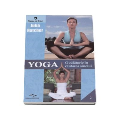 Julia Hatcher, Yoga. O calatorie in cautarea sinelui