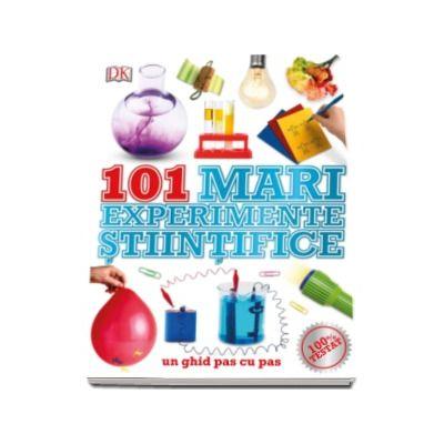 101 mari experimente stiintifice - Un ghid pas cu pas