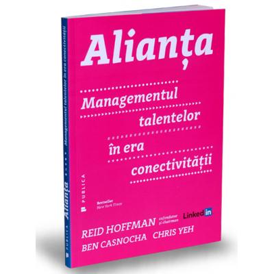 Ben Casnocha, Alianta. Managementul talentelor in era conectivitatii