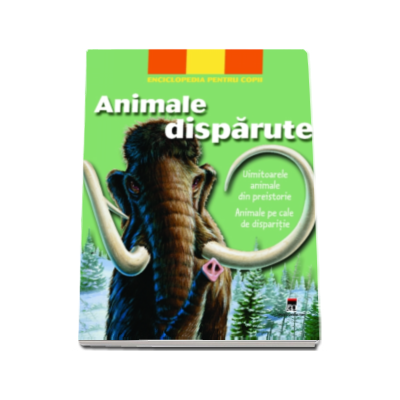 Animale disparute. Uimitoarele animale din preistorie. Animale pe cale de disparitie