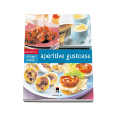 Aperitive gustoase - Larousse