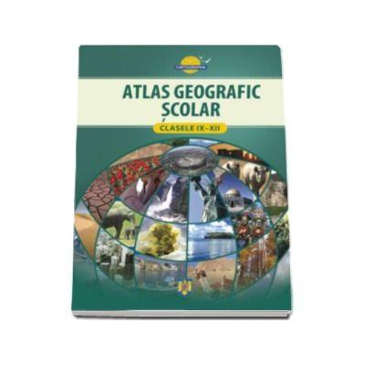 Atlas geografic scolar pentru clasele IX-XII (cartonat)