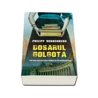 Dosarul Golgota (Philipp Vandenberg)