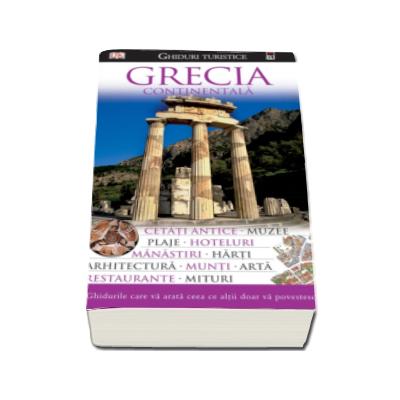 Ghid turistic - Grecia Continentala