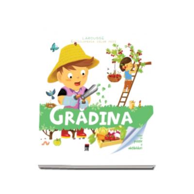 Gradina - Enciclopedia celor mici (Larousse)