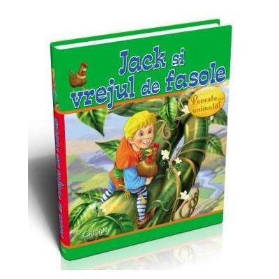 Jack si vrejul de fasole - Animale si povesti... animate!