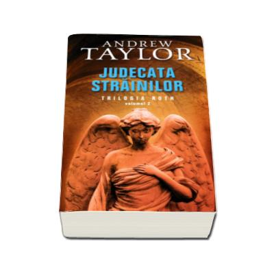 Judecata strainilor (Trilogia Roth, volumul II)