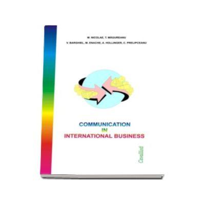 Communication in International Business (M. Nicolae si T. Magureanu)