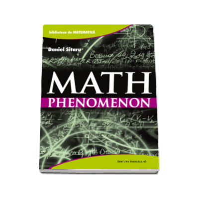 Dan Sitaru, Math phenomenon - Colectia biblioteca de matematica