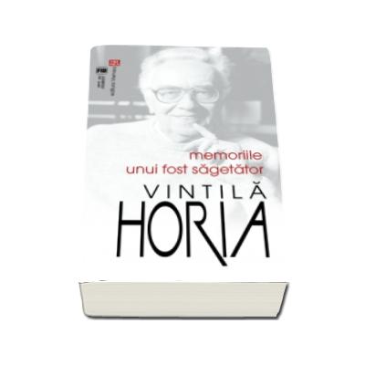 Vintila Horia, Memoriile unui fost Sagetator