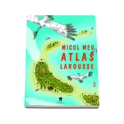 Micul meu atlas Larousse