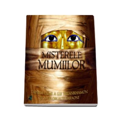 Misterele mumiilor