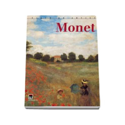Monet. Viata de artist