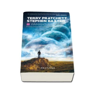 Terry Pratchett, Pamantul lung - Primul volum din seria Pamantul Lung