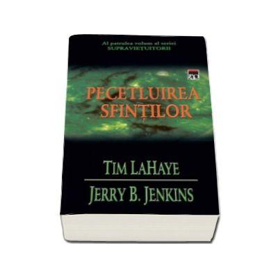 Pecetluirea sfintilor (volumul 4) - Seria Supravietuitorii