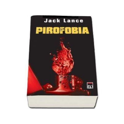 Jack Lance, Pirofobia - Carte de buzunar