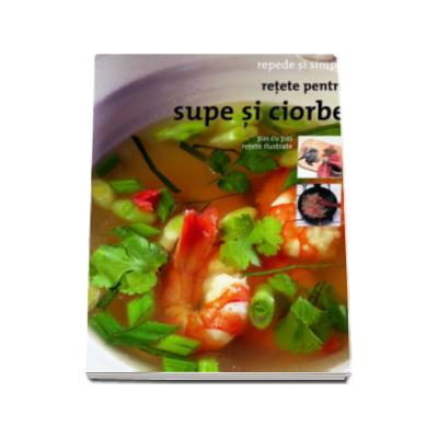 Retete pentru supe si ciorbe