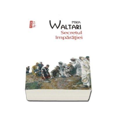 Mika Waltari, Secretul imparatiei - Editura Top 10