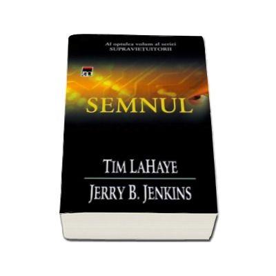 Semnul (volumul 8) - Seria Supravietuitorii