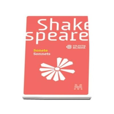 Sonete - Sonnets, editia a doua, revizuita (Colectie bilingva)