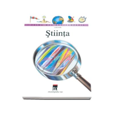 Stiinta - Prima mea enciclopedie