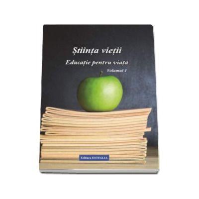 Ioana Claudia Banda, Stiinta vietii. Educatie pentru viata, volumul 1 - Materie de spiritualitate