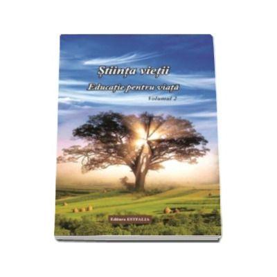 Ioana Claudia Banda, Stiinta vietii - Educatie pentru viata, volumul 2 - Materie de spiritualitate