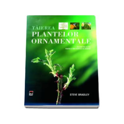 Taierea plantelor ornamentale