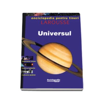 Universul - Enciclopedia pentru tineri