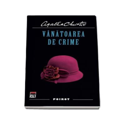 Vanatoarea de crime