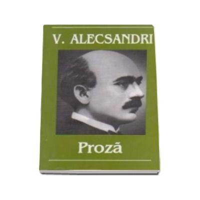 Vasile Alecsandri. Proza - Contine, Tabel cronologic