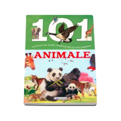 101 lucruri pe care trebuie sa le stii despre ANIMALE