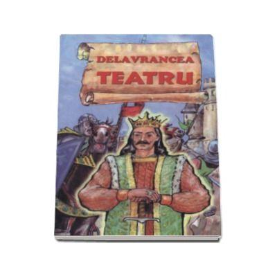 Delavrancea - Teatru