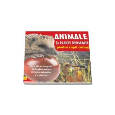 Animale si plante deosebite pentru copii curiosi