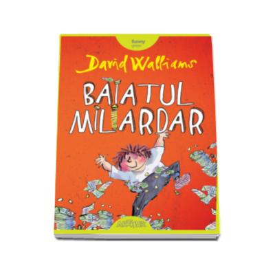 Baiatul miliardar (David Walliams)