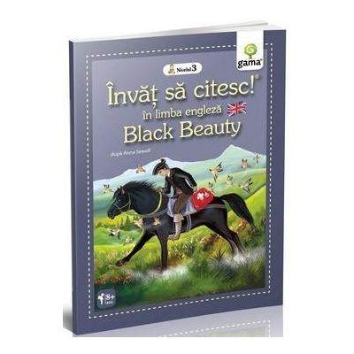 Black Beauty - Invat sa citesc in limba engleza nivelul 3