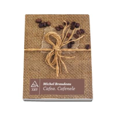 Cafea. Cafenele
