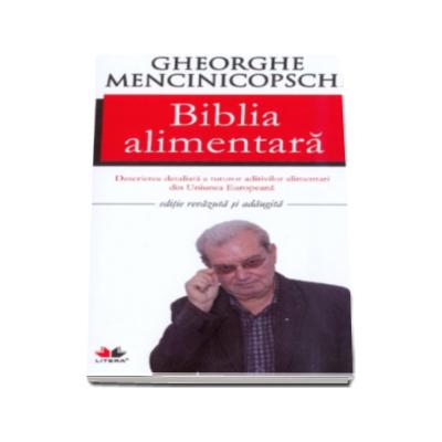 Biblia alimentara. Editie noua
