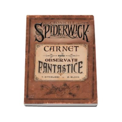 Holly Black, Carnet pentru observatii fantastice - Cronicile Spiderwick