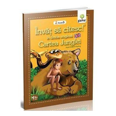 Cartea junglei - Invat sa citesc in limba engleza nivelul 3 - Varsta recomandata: 8 - 11 ani