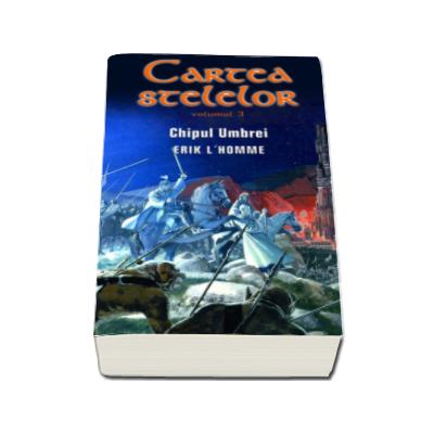 Erik L homme, Cartea stelelor - Chipul umbrei