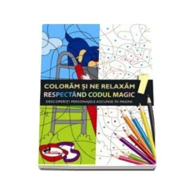 Coloram si ne relaxam respectand codul magic 1 - Descoperiti personajele ascunse in pagini