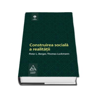 Construirea sociala a realitatii