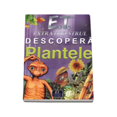 E. T. extraterestrul descopera Plantele