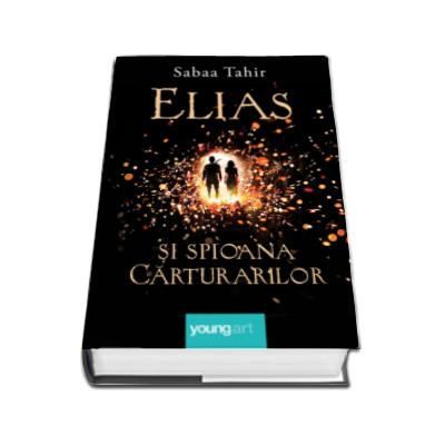 Sabaa Tahir, Elias si spioana carturarilor