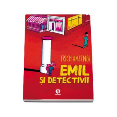 Erich Kastner, Emil si detectivii. Editie Hardcover