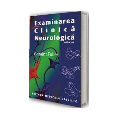 Geraint Fuller, Examinarea Clinica Neurologica - Editia a III-a